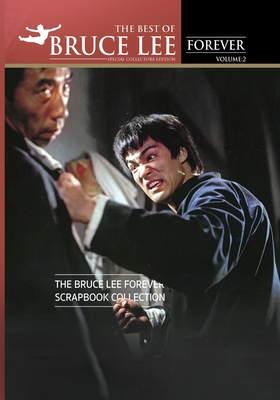 The Best of Bruce Lee Forever: Volume Two: The Bruce Lee Forever Scrapbook Collection Cover Image