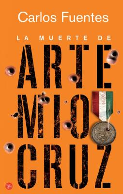 La Muerte de Artemio Cruz = The Death of Artemio Cruz Cover Image
