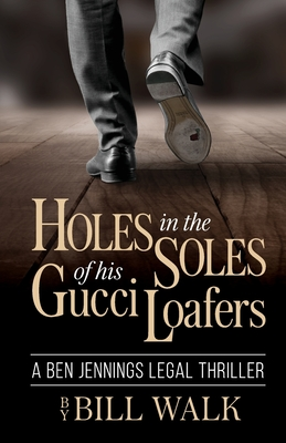 Holes in the Soles of his Gucci Loafers Cover Image
