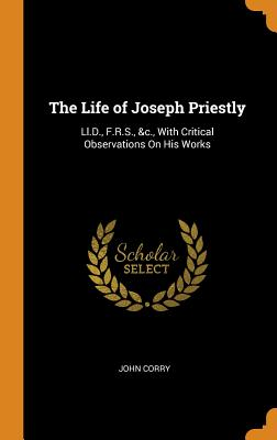 Cover for The Life of Joseph Priestly