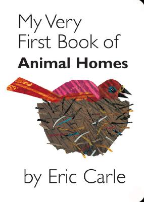 My Very First Book of Animal Homes Cover Image