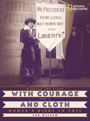 With Courage and Cloth Cover