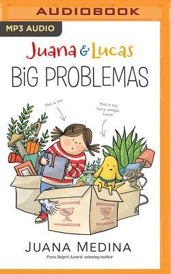 Juana & Lucas: Big Problemas Cover Image