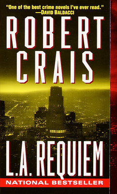 L.A. Requiem (An Elvis Cole and Joe Pike Novel #8) Cover Image