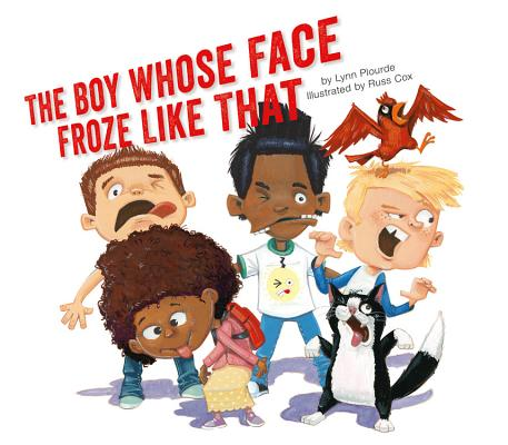 Cover for The Boy Whose Face Froze Like That