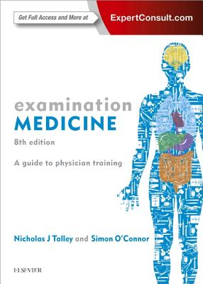 Examination Medicine: A Guide to Physician Training Cover Image