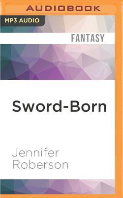 Sword-Born (Tiger and Del #5) Cover Image