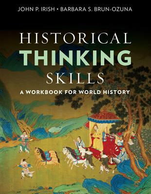 Historical Thinking Skills: A Workbook for World History Cover Image
