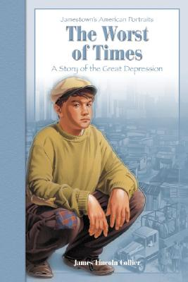The Worst of Times: A Story of the Great Depression Cover Image