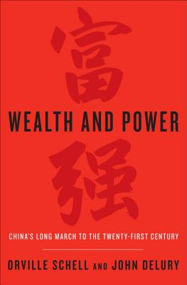 Wealth and Power: China's Long March to the Twenty-First Century Cover Image