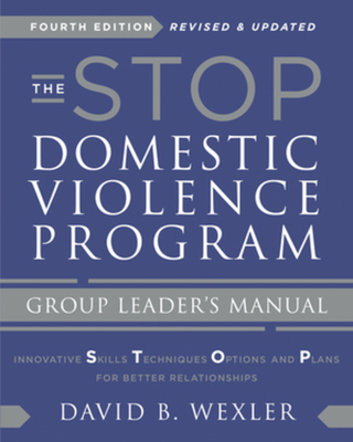 The STOP Domestic Violence Program: Group Leader's Manual Cover Image