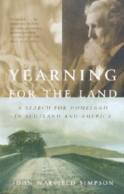 Yearning for the Land: A Search for Homeland in Scotland and America Cover Image