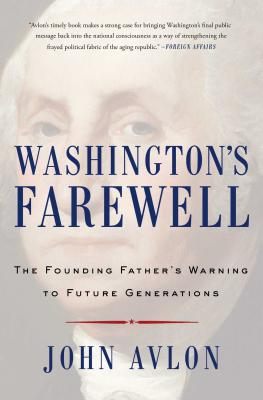 Washington's Farewell: The Founding Father's Warning to Future Generations Cover Image