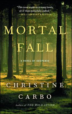 Mortal Fall: A Novel of Suspense (Glacier Mystery Series #2) Cover Image