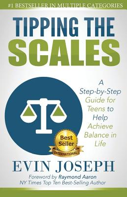 Tipping the Scales: A step-by-step guide for teens to help achieve balance in life Cover Image