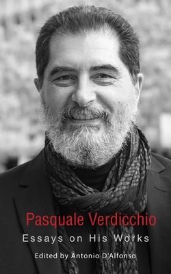 Pasquale Verdicchio: Essays on His Works (Essential Writers #54) Cover Image
