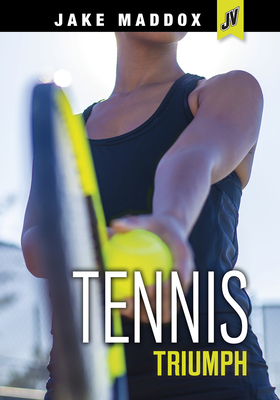 Cover for Tennis Triumph (Jake Maddox Jv Girls)