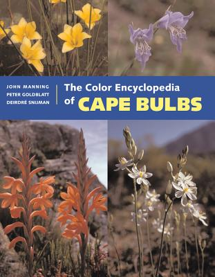 The Color Encyclopedia of Cape Bulbs Cover Image
