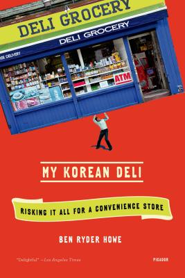 My Korean Deli: Risking It All for a Convenience Store Cover Image