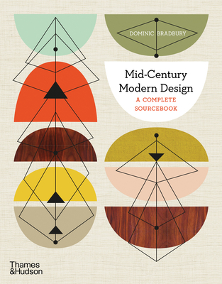 Mid-Century Modern Design: A Complete Sourcebook Cover Image
