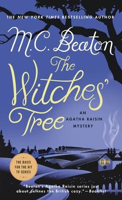 The Witches' Tree: An Agatha Raisin Mystery (Agatha Raisin Mysteries #28) Cover Image