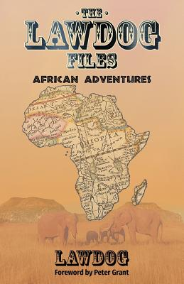 The LawDog Files: African Adventures Cover Image