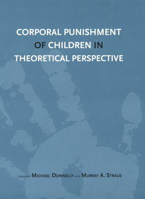 Corporal Punishment of Children in Theoretical Perspective Cover Image