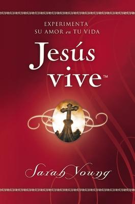 Jesús Vive: Experimenta Su Amor En Tu Vida Cover Image