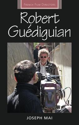 Robert Guédiguian (French Film Directors) Cover Image