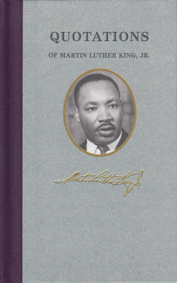 Quotations of Martin Luther King Cover Image