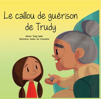 Le Caillou de Guérison de Trudy Cover Image