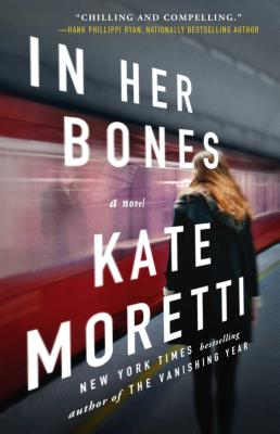 In Her Bones: A Novel Cover Image