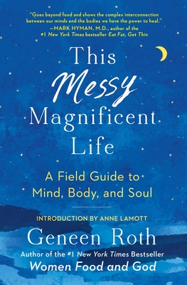 This Messy Magnificent Life: A Field Guide to Mind, Body, and Soul Cover Image