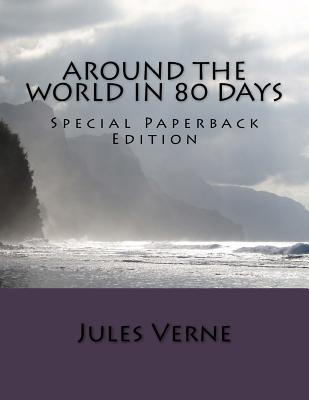 Around the World in 80 Days: Special Paperback Edition Cover Image