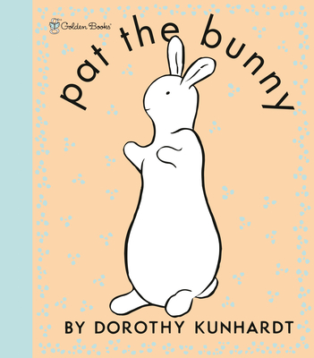 Pat the Bunny Deluxe Edition (Pat the Bunny) Cover Image
