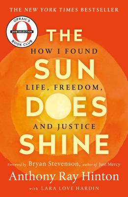 The Sun Does Shine: How I Found Life, Freedom, and Justice Cover Image