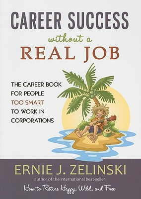 Career Success Without a Real Job Cover
