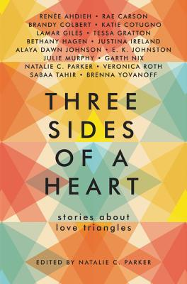Three Sides of a Heart: Stories About Love Triangles Cover Image