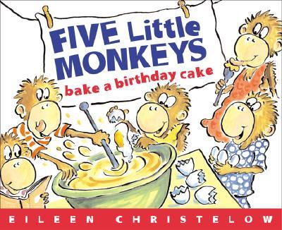 Cover for Five Little Monkeys Bake a Birthday Cake