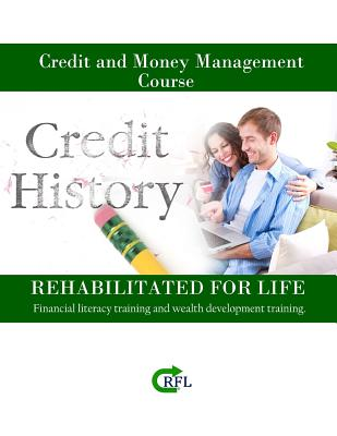 Credit and Money Management Course: Financial literacy training and wealth development training. Cover Image