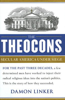 The Theocons: Secular America Under Siege Cover Image