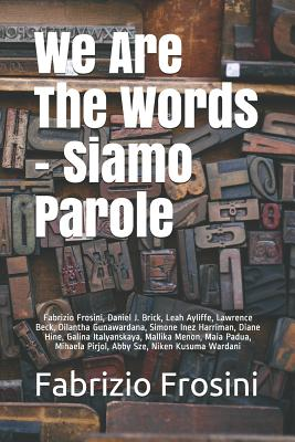 We Are The Words - Siamo Parole (Bilingual #1) Cover Image