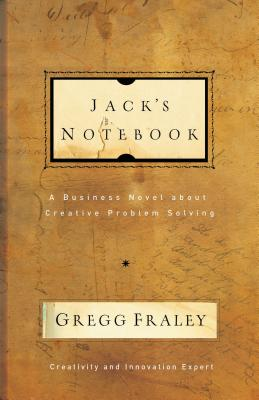 Jack's Notebook: A Business Novel about Creative Problem Solving Cover Image