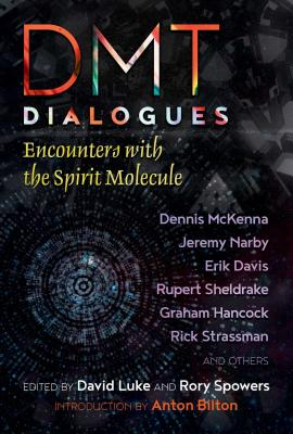DMT Dialogues: Encounters with the Spirit Molecule Cover Image