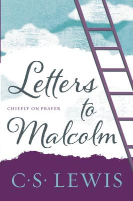 Letters to Malcolm, Chiefly on Prayer Cover Image