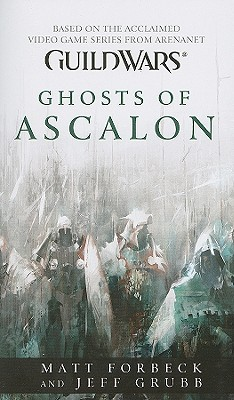 Ghosts of AscalonMatt Forbeck, Jeff Grubb
