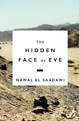 The Hidden Face of Eve: Women in the Arab World Cover Image