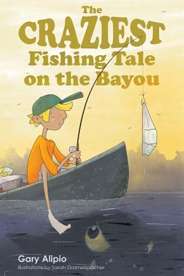The Craziest Fishing Tale on the Bayou Cover Image