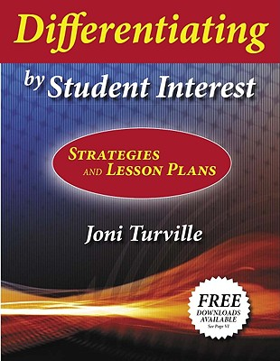 Differentiating by Student Interest: Practical Lessons and Strategies Cover Image