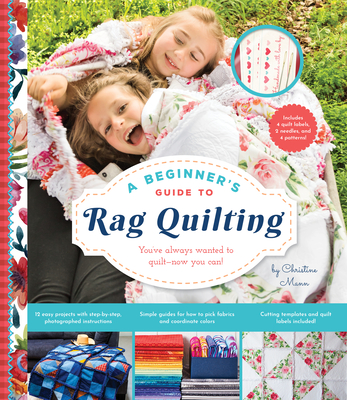 A Beginner's Guide to Rag Quilting Cover Image